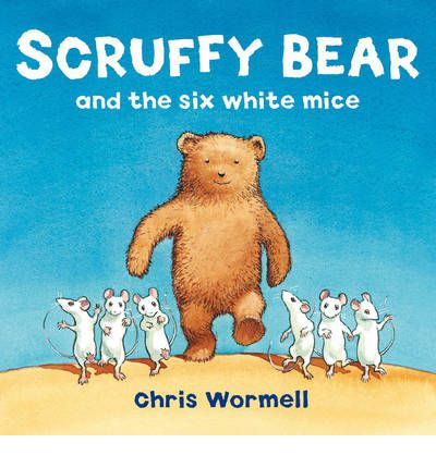 Scruffy Bear and the Six White Mice