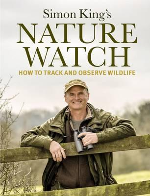 Naturewatch : How to Track and Observe Wildlife