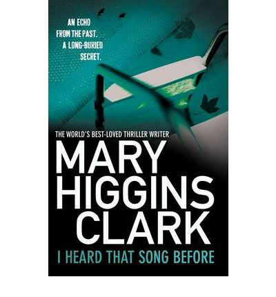 i heard that song before mary higgins clark 9781849834575
