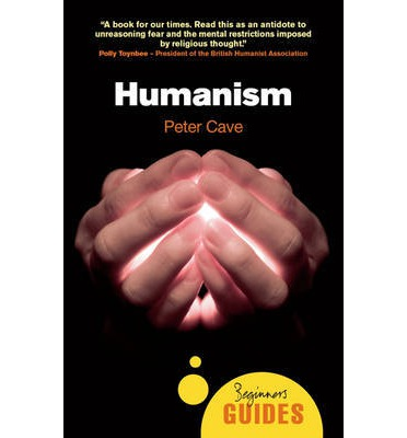 Humanism : A Beginner's Guide