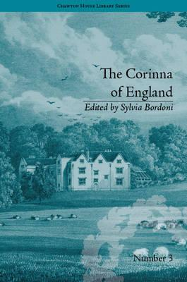 The Corinna of England, or a Heroine in the Shade : By E M Foster