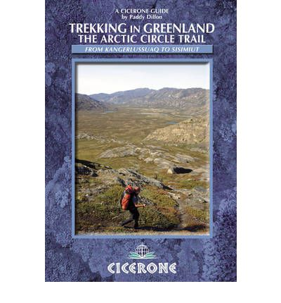 Trekking in Greenland : The Arctic Circle Trail