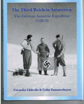 The Third Reich in Antarctica : The German Antarctic Expedition 1938-39