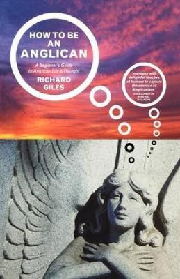 How to be an Anglican: Let Me Count the Ways ...