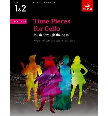 Time Pieces for Cello: v. 1: Music Through the Ages