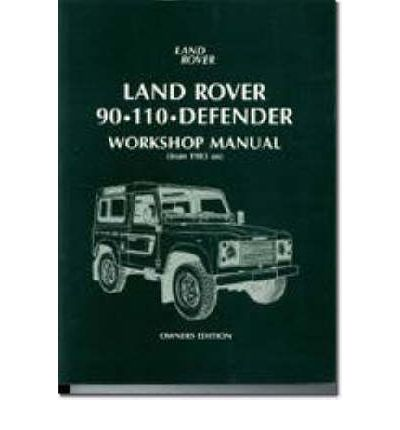 Land Rover 90/110 Defender Workshop Manual 1983 on