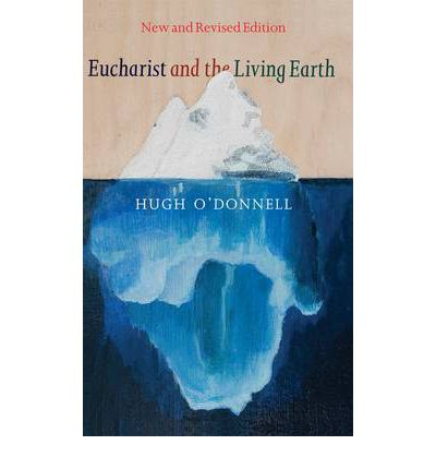 Eucharist and the Living Earth