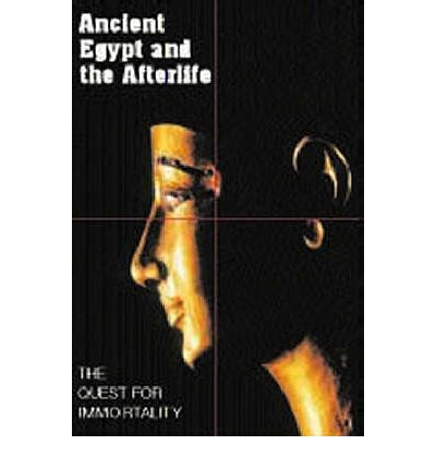Ancient Egypt and the Afterlife