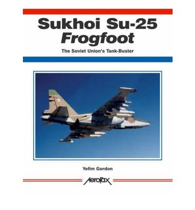 Sukhoi Su-25 Frogfoot, The Soviet Union's Tank-Buster