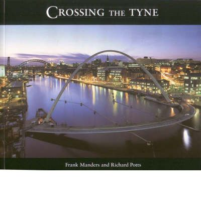 Crossing the Tyne