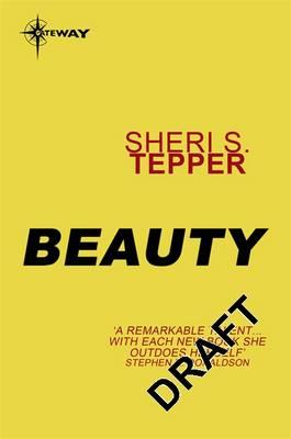 sheri s teppers novel beauty essay