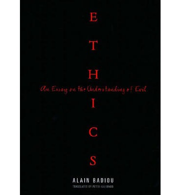 badiou an essay on the understanding of evil As we address in this essay, social justice education uses the subject matter of  particular courses  ethics: an essay on the understanding of evil (p hallward .