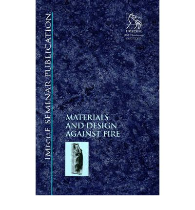 Materials and Design Against Fire