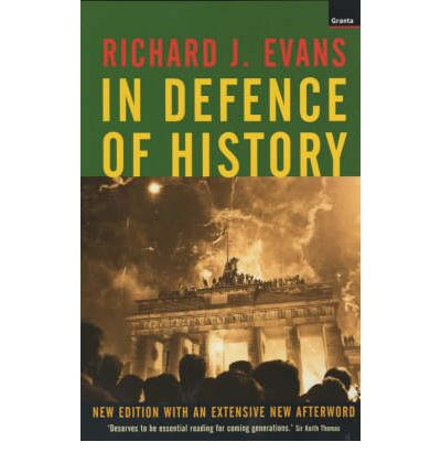 In defence of history richard j evans