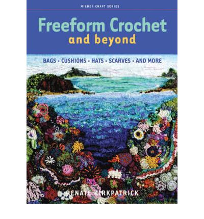 Freeform Crochet and Beyond