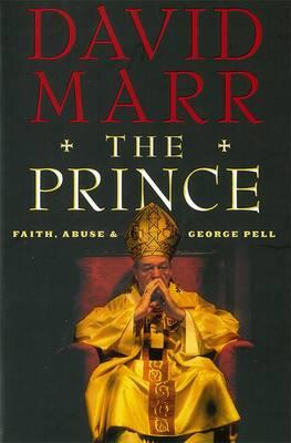 The Prince : Faith, Abuse and George Pell
