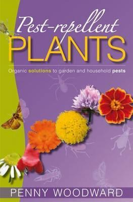 Pest Repellent Plants: Organic Solutions to Garden & Household Pests
