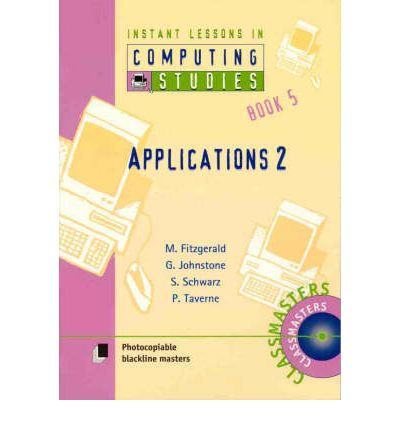 Instant Lessons in Computer Studies: Applications 2 Book 5