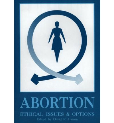 a brief look at the ethical issues of abortion - abortion as an ethical issue in recent years, abortion has become one of the world's most discussed ethical issues this has made a huge impact on both men and women's lives there are many different views on abortion dating back from the old testament to the present day.