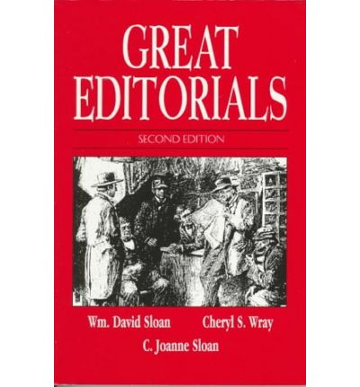 Great Editorials : Masterpieces of Opinion Writing