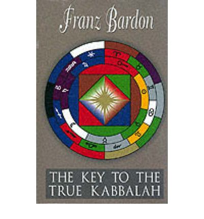 The Key to the True Kabbalah