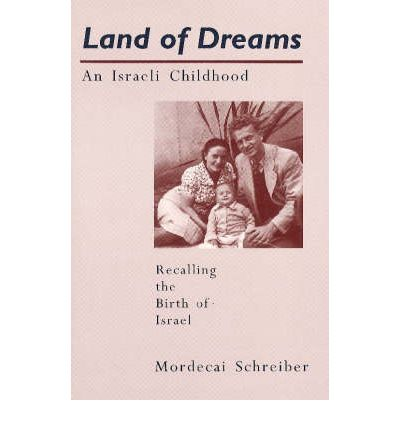 Download gratuito di libri gratuiti Land of Dreams : Israeli Childhood (Letteratura italiana) ePub