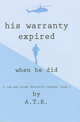 His Warranty Expired When He Did