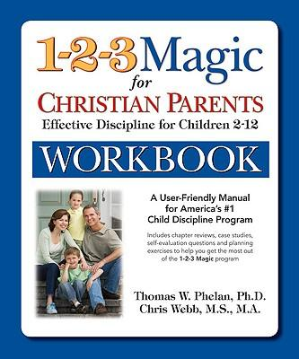 The 1-2-3 Magic Workbook for Christian Parents