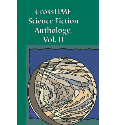 Crosstime Anthology