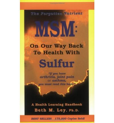 Msm : On Our Way Back to Health with Sulfur