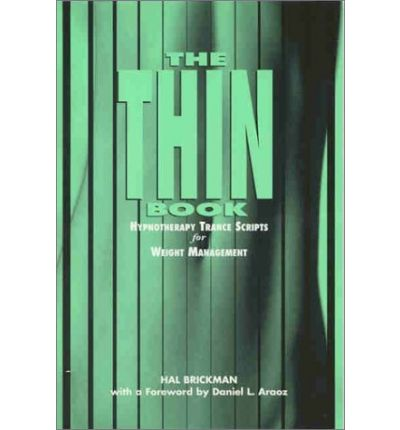 The Thin Book : Hypnotherapy Trance Scripts for Weight Management