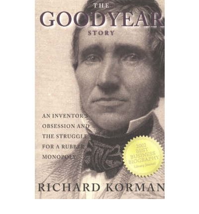 """a biography of charles goodyear an engineer In the book """"noble obsession"""" (hyperion), author charles slack revisits the tragic life of charles goodyear (b 1800), a man who literally as though they'd been heated hancock went to his locked laboratory in london and spent close to a year using sulfur, rubber and heat and trying to reverse-engineer."""