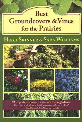 Best Groundcovers And Vines For The Prairies Hugh