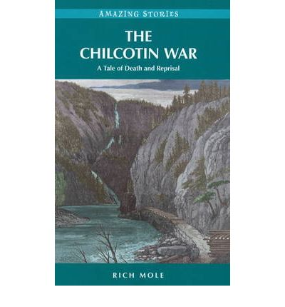 chilcotin war The chilcotin war , chilcotin uprising or bute inlet massacre was a confrontation in 1864 between members of the tsilhqot'in (chilcotin) people in british columbia and white road.