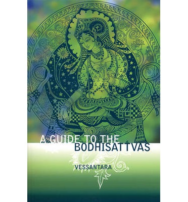 A Guide to the Bodhisattvas