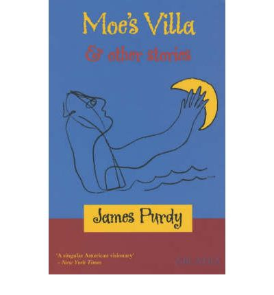 Moe's Villa and Other Stories