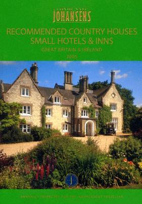 Country houses small hotels and inns 2005 johansens for Small country hotels