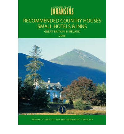 Recommended country houses 2006 small hotels and inns for Small country hotels