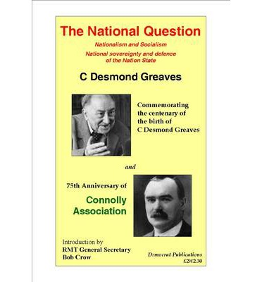 The National Question : Nationalism and Socialism: National Sovereignty and Defence of the Nations State