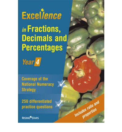 Excellence in Fractions, Decimals and Percentages: Year 4