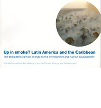 Up in Smoke? : Latin America and the Caribbean