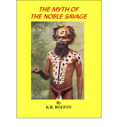 the origins of noble savagery American indian ethnographybetween 1750 and 1829 americans attempted to explain the indian cultures they encountered as well as to identify indian origins eyewitness and secondary accounts of indian life or the lives of whites among the indians became popular reading, and collections of indian artifacts fascinated the american public.