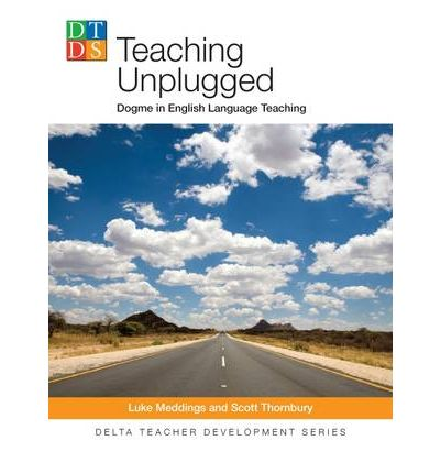 Delta Teach Development: Teaching Unplugged