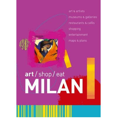 Art shop eat milan paul blanchard 9781905131037 for What to eat in milan