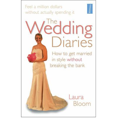 Best sellers ebook for free the wedding diaries how to get the wedding diaries how to get married in style without breaking the bank fandeluxe Document