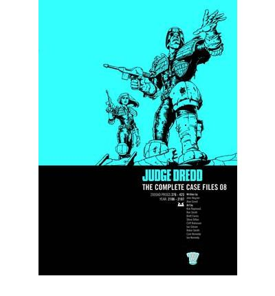 Judge Dredd: Complete Case Files v. 8