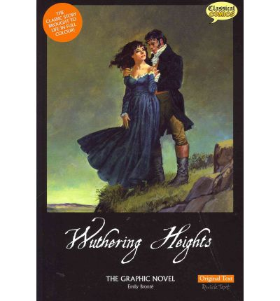 Wuthering Heights the Graphic Novel Original Text
