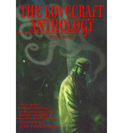 The Lovecraft Anthology: Volume 1