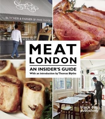 Meat London : An Insider's Guide
