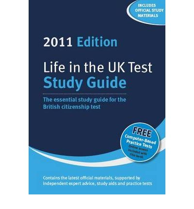 Life in the UK Test: Study Guide 2011